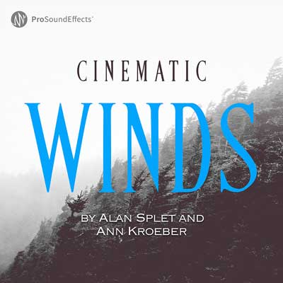Pro Sound Effects Releases Cinematic Winds Sound Library